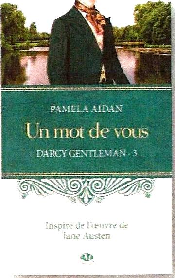 AIDAN Pamela - DARCY GENTLEMAN - Tome 3 : Un mot de vous Scan0014