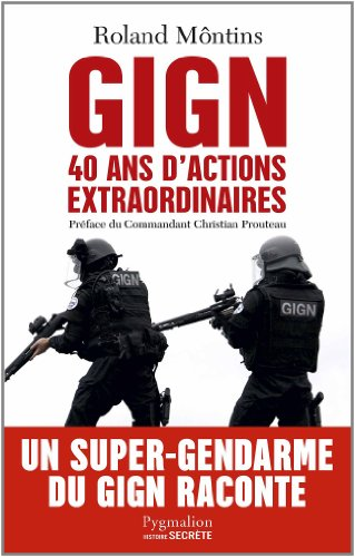GIGN, 40 ans d'actions extraordinaires 510ck811