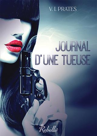 JOURNAL D'UNE TUEUSE de V.I. Prates Jdut10