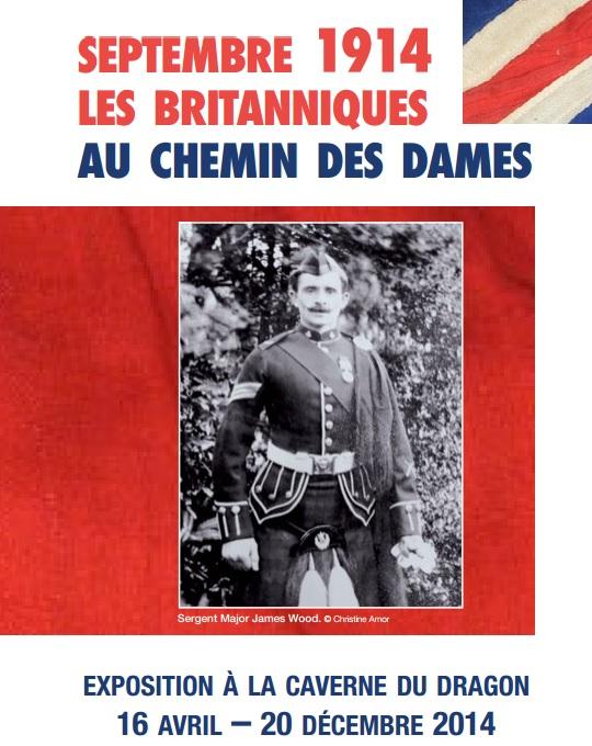 Expositions à la Caverne du Dragon: Septembre 1914, les Britanniques au Chemin des Dames Expo10