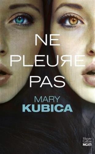 Ne pleure pas de Mary Kubica Ne_ple10
