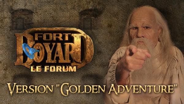 Nouveautés de Fort Boyard Le Forum - Version Golden Adventure (2017) 17506310