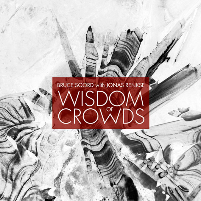 Bruce Soord with Jonas Renkse: Wisdom Of Crowds (2013) Bruces10