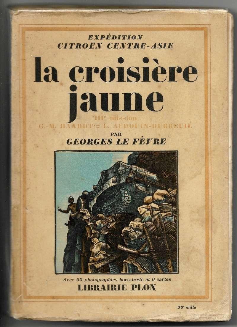la Croisière jaune - Page 5 La_cro10
