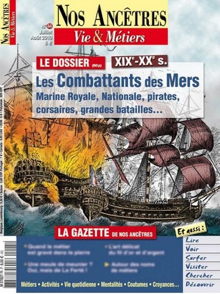 Nos Ancêtres. Vie & Métiers - martin Média Combat10