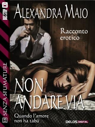 Non Andare Via - Alexandra Maio Cover_12