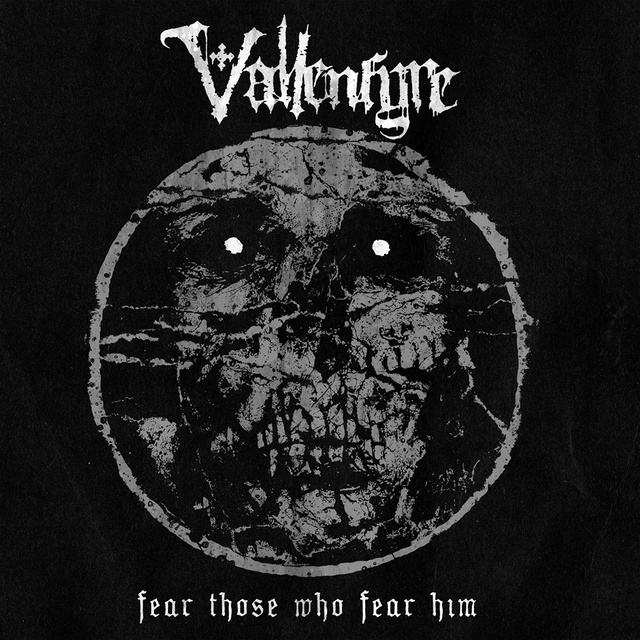 """VALLENFYRE – announce release date and reveal cover for """"Fear Those Who Fear Him""""! Fear_t10"""