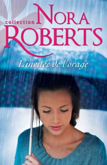 L'invitée de l'orage de Nora Roberts Z13