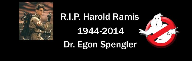 RIP DR EGON SPENGLER ,Harold Ramis  Rip210