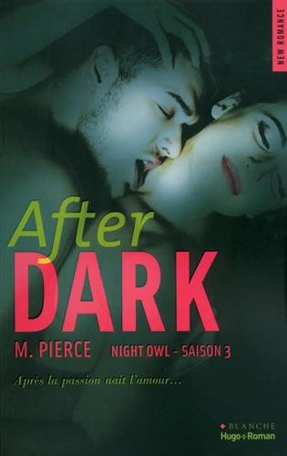 Night Owl - Saison 3 : After Dark de M. Pierce After10