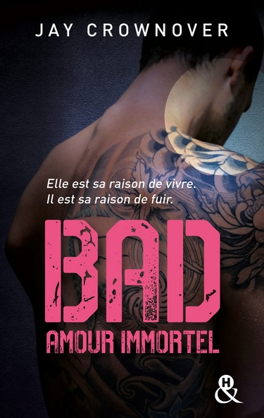 Bad - Tome 4 : Amour immortel de Jay Crownover Bad_410