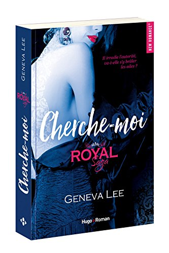 Royal Saga - Tome 4 : Cherche-moi de Geneva Lee  Cherch10