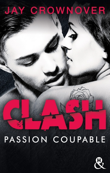 Clash - Tome 2 : Passion coupable de Jay Crownover Clash210