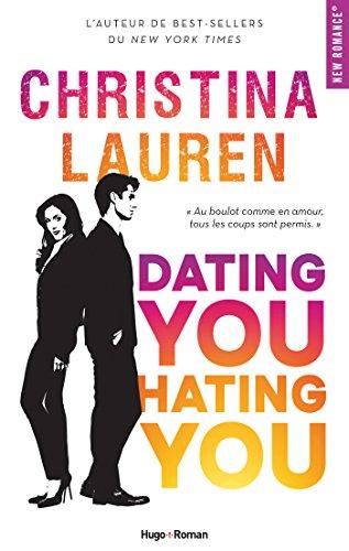 Dating you, hating you de Christina Lauren Dating10