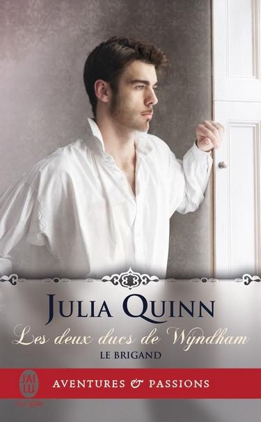Les Deux Ducs de Wyndham - Tome 1 : Le Brigand de Julia Quinn Deux10