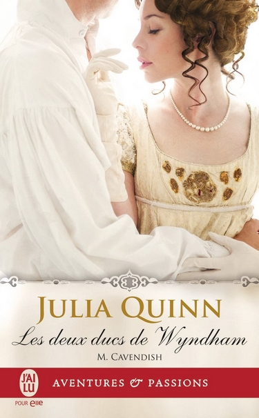 Les Deux Ducs de Wyndham - Tome 2: M. Cavendish de Julia Quinn Deux12