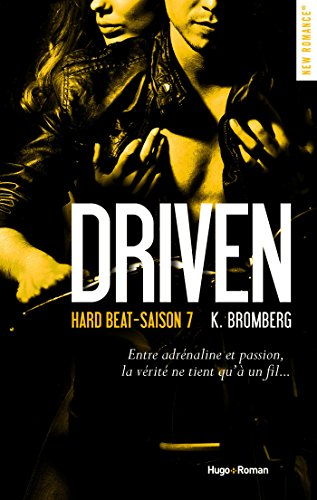 Driven - Saison 7 : Hard Beat de K. Bromberg Driven10