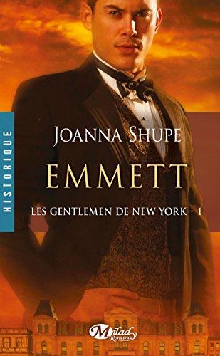 Les Gentlemen de New-York - Tome 1 : Emmett de Joanna Shupe Emmett10