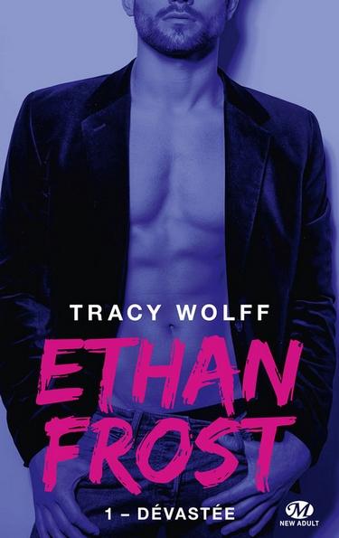 Ethan Frost - Tome 1 : Dévastée de Tracy Wolff Ethan10