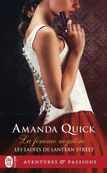 Les Ladies de Lantern Street - Tome 2 : La Femme Mystère de Amanda Quick Femme11