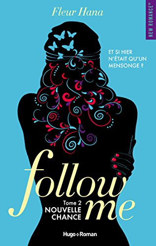 Follow me - Tome 2 : Nouvelle chance de Fleur Hana Follow10