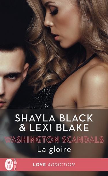 Washington Scandals - Tome 3 : La gloire de Shayla Black Lexi Blake Gloire10