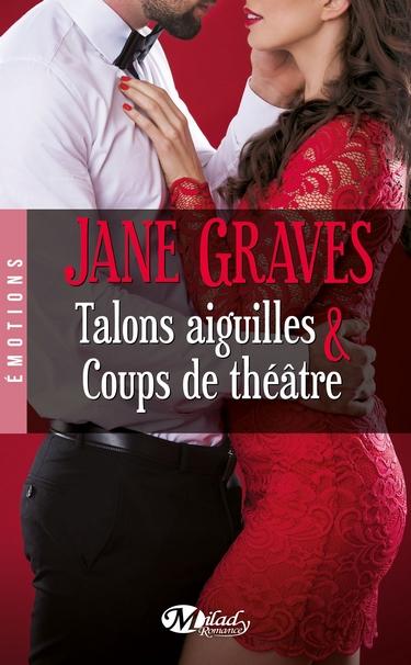 Playboys - Tome 1 : Talons Aiguilles & Coups de Théâtre de Jane Graves Jane11