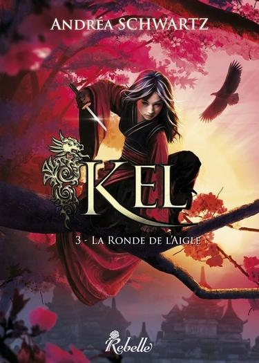 KEL - Tome 3 : La ronde de l'aigle d'Andréa Schwartz Kel311