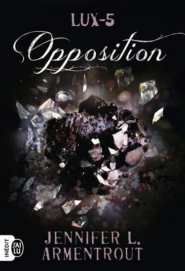 Lux - Tome 5: Opposition de Jennifer L. Armentrout Lux10