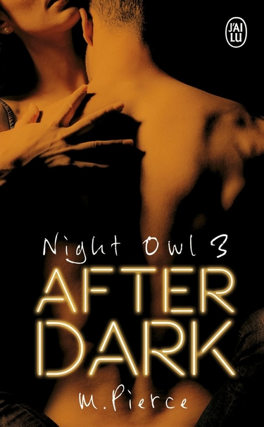 Night Owl - Saison 3 : After Dark de M. Pierce Night10