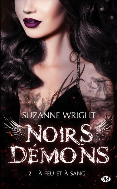 Noirs Démons - Tome 2: A feu et à Sang de Suzanne Wright Noirs10
