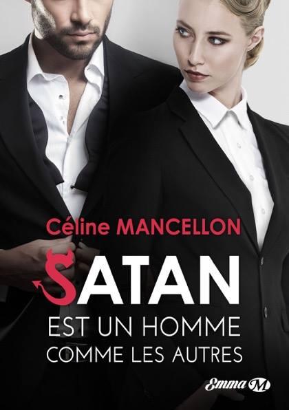 Satan est un homme comme les autres de Céline Mancellon Satan10