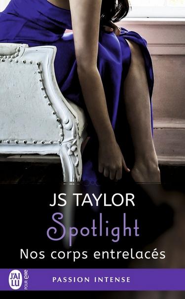 Spotlight - Tome 4 : Nos corps entrelacés de J.S. Taylor Spotli10