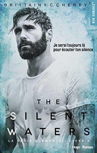 The Elements - Tome 3 : The Silent Waters de Brittainy C. Cherry The_si10