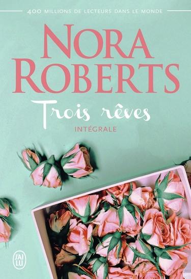 Trois Rêves - Tome 1 : Orgueilleuse Margo de Nora Roberts Trois10