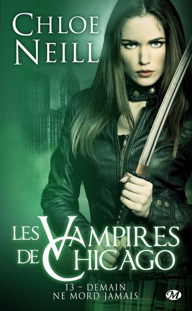 Les Vampires de Chicago - Tome 13 : Demain ne Mord Jamais de Chloe Neill Vampir10