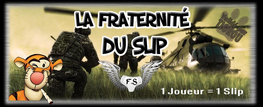 La Fraternité du Slip