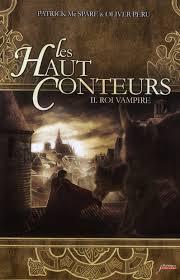[Peru, Olivier & Mc Spare, Patrick] Les haut conteurs - Tome 2: Roi vampire Image271