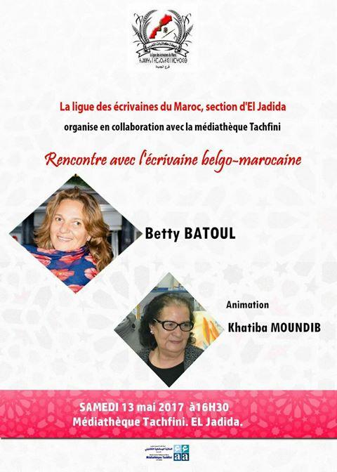 13/05 - Rencontre  Betty Batoul  écrivaine belgo-marocaine  Médiathèque Tachfini  16 heures 30 18358910