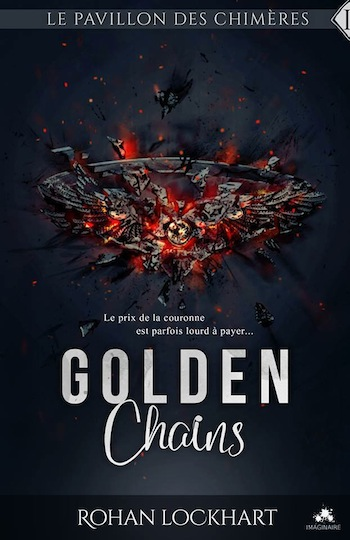 Le Pavillon des Chimères - Tome 1 : Golden Chains de Rohan Lockhart 18403010