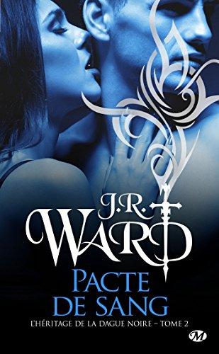 L'Héritage de la Dague Noire - Tome 2: Pacte de Sang de JR Ward 51arnp10