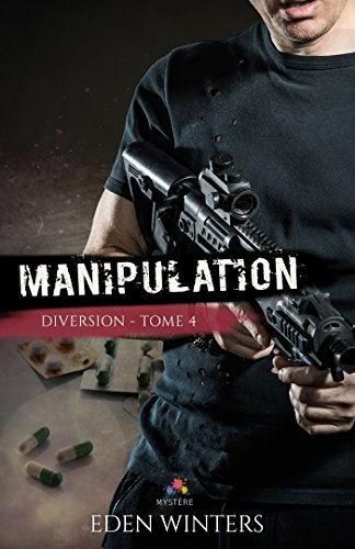 Diversion - Tome 4 : Manipulation de Eden Winters 51nnh410