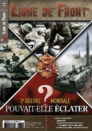 Ligne de Front n°60. La 3e guerre mondiale pouvait-elle éclater? Ligne-10