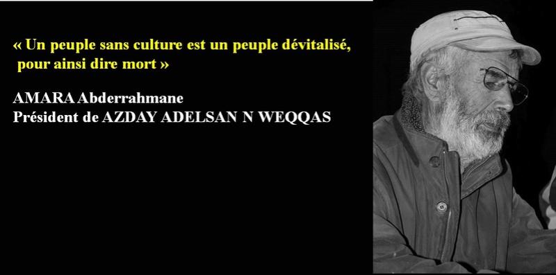 « Un peuple sans culture est un peuple dévitalisé,  pour ainsi dire mort » Amara10