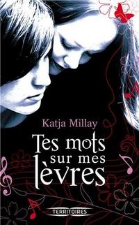 TES MOTS SUR MES LEVRES de Katja Millay 81gus910