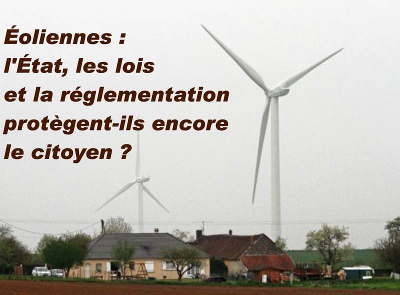 Éolien : l'État, les lois et la réglementation protègent-t-ils le citoyen ? 0511