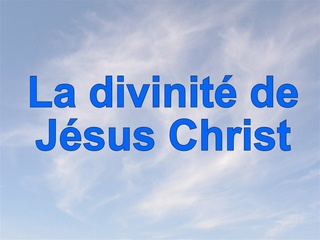 La divinité de JESUS