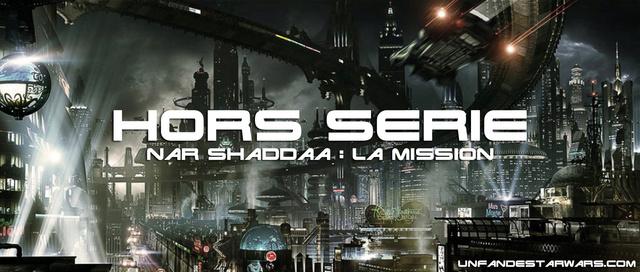 Hyperdrive HORS-SERIE 1 : Nar Shaddaa, la mission Hyperd23