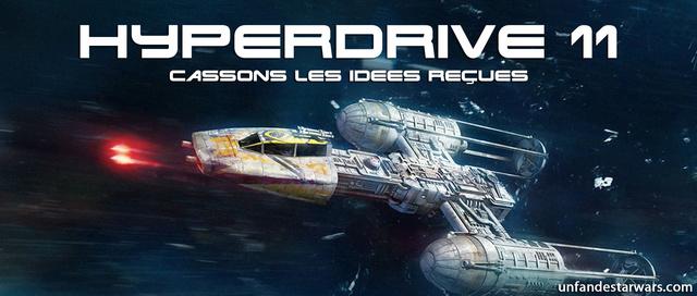 Hyperdrive épisode 11 : Cassons les idées reçues sur la saga Hyperd25