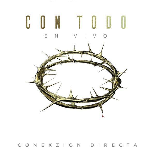 Conexzion Directa  (Con Todo) Álbum 2017  Conexz10